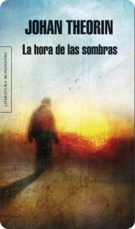 Reseña La hora de las sombras (Johan Theorin)