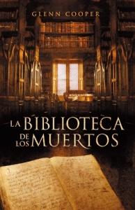 Reseña La biblioteca de los muertos (Glenn Cooper)