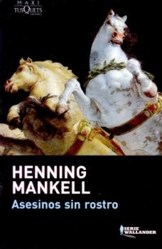 Reseña  Asesinos sin rostro (Henning Mankell)