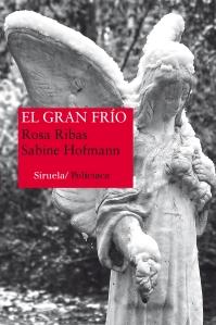 """Reseña """"El gran frío"""" (Rosa Ribas y Sabine Hofmann)"""