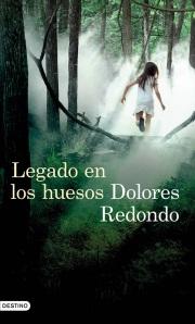 Reseña Legado en los huesos (Dolores Redondo)