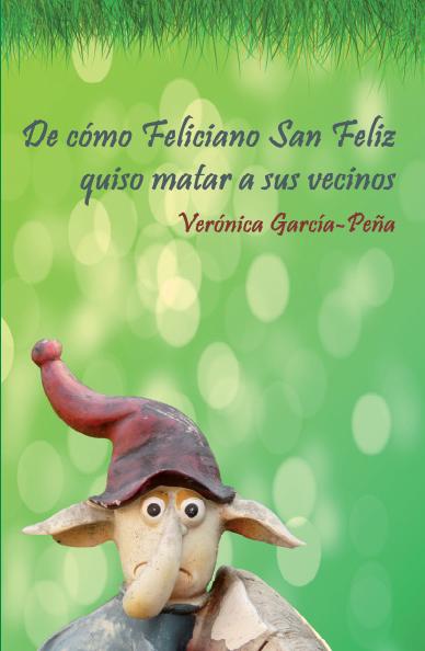 De cómo Feliciano San Feliz quiso matar a sus vecinos -Amazon-