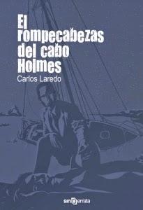 """Reseña """"El rompecabezas del cabo Holmes"""" (Carlos Laredo)"""