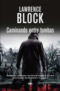 """Reseña """"Caminando entre tumbas"""" (Lawrence Block)"""