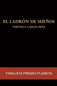 El ladrón de sueños (Verónica García-Peña)