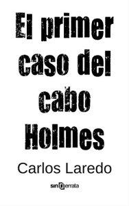 El primer caso del cabo Holmes